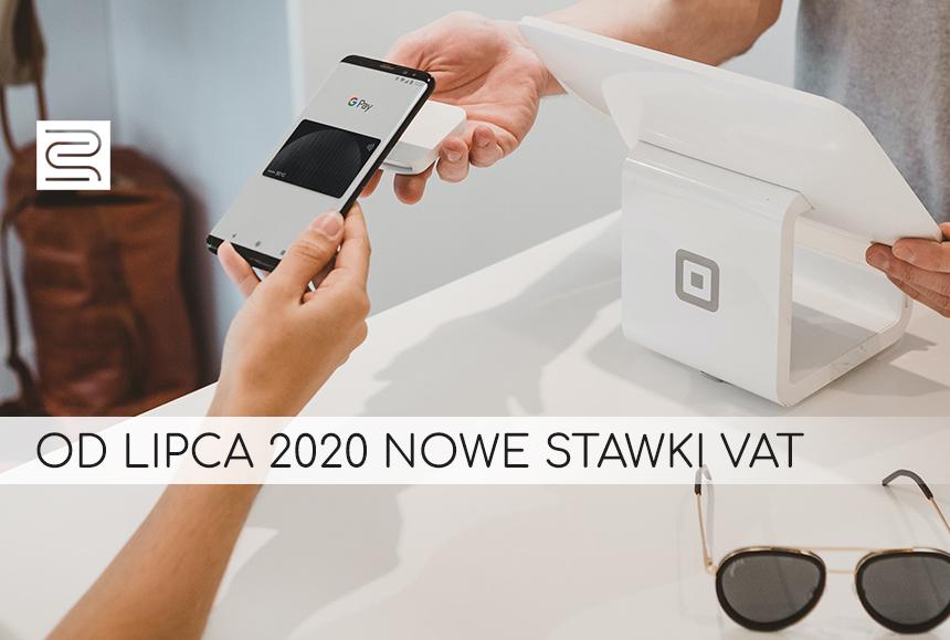 OD LIPCA NOWE STAWKI VAT