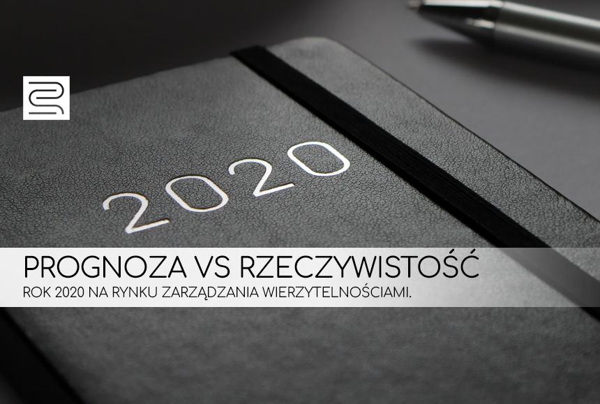 PROGNOZA vs RZECZYWISTOŚĆ – ROK 2020 NA RYNKU ZARZĄDZANIA WIERZYTELNOŚCIAMI